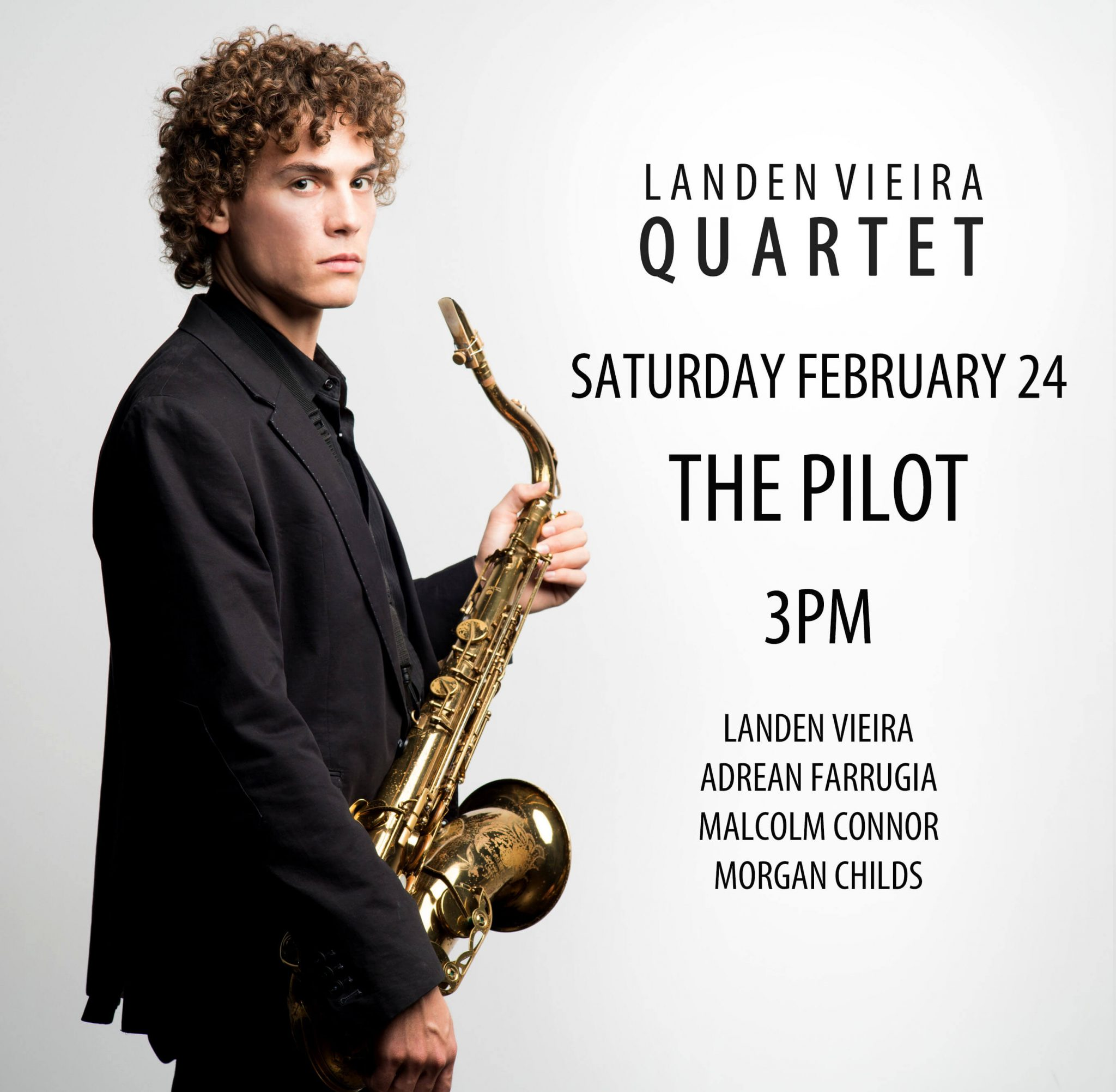 Landen Vieira Quartet @ The Pilot Stealth Lounge